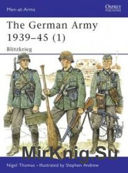 The German Army 1939-1945 (1): Blitzkrieg (Osprey Men-at-Arms 311)