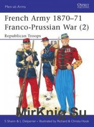 French Army 1870-1871 Franco-Prussian War (2): Republican Troops (Osprey Me ...