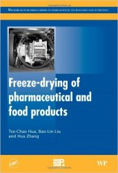 Freeze-Drying of Pharmaceutical and Food Products
