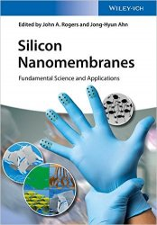 Silicon Nanomembranes: Fundamental Science and Application