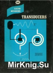 Electromechanisms / Transducers (Electromechanical Technology Series)