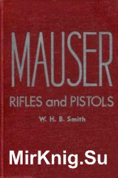 Mauser Rifles and Pistols