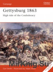 Gettysburg 1863: High Tide of the Confederacy (Osprey Campaign 52)