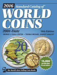 2016 Standard Catalog of World Coins 2001-Date, 10th Edition