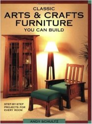 Classic Arts & Crafts Furniture You Can Build