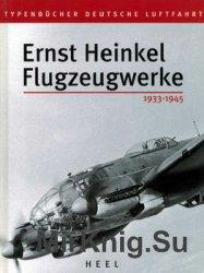 Ernst Heinkel Flugzeugwerke 1933-1945