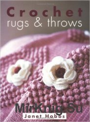Crochet Rugs and Throws