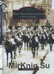 First Troop Philadelphia City Cavalry (Images of America)
