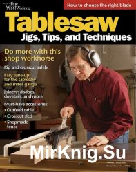 The Best of Fine Woodworking (Winter 2015). Tablesaw: Jigs, Tips and Techni ...