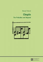 Chopin: The Preludes and Beyond