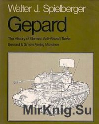 Gepard: The History of German Anti-Aircraft Tanks