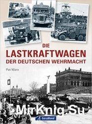 Die Lastkraftwagen der Deutschen Wehrmacht