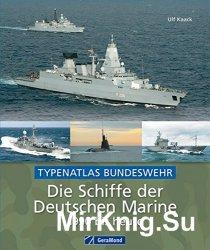 Die Schiffe der Deutschen Marine 1990 bis heute