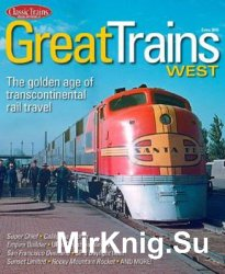 Great Trains West (Classic Trains Special Edition No.18)