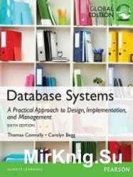 Database Systems: A Practical Approach to Design, Implementation, and Management: 6th Global Edition