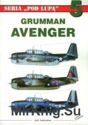 Seria Pod Lupa 05 - Grumman TBF Avenger