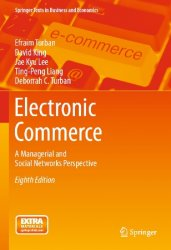 Electronic Commerce: A Managerial and Social Networks Perspective, 8th Edition