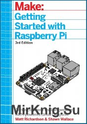 Make Getting Started With Raspberry Pi, 3rd Edition
