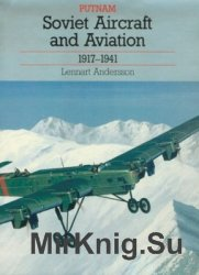 Soviet Aircraft and Aviation 1917-1941 (Putnam's Soviet aircraft)
