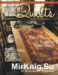 Primitive Quilts and Projects - Fall 2016
