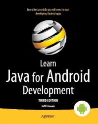 Learn Java for Android Development, 3rd Edition (+code)