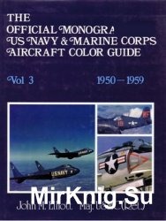 The Official Monogram US Navy & Marine Corps Aircraft Color Guide, Vol 3: 1950-1959