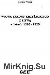 Wojna zakonu krzyzaskiego z litwa w latach 1283-1325