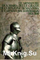 Le armature di S. Maria delle grazie di curtatone di Mantova e l'armatura  ...