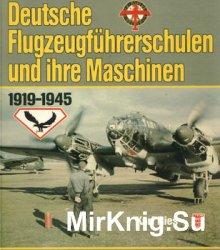 Deutsche Flugzeugfuhrerschulen und ihre Maschinen 1919-1945