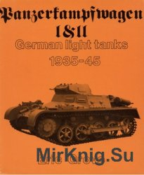 Panzerkampfwagen I & II German Light Tanks: 1935-45