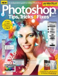 Photoshop Tips, Tricks & Fixes Volume 7 2015