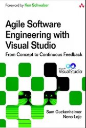 Agile Software Engineering with Visual Studio: From Concept to Continuous F ...