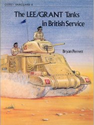 The Lee/Grant Tanks in British Service