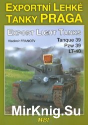 Praga Export Light Tanks / Praga Exportni Leyke Tanky (MBI)