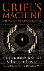 Uriel's Machine: The Ancient Origins of Science