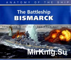 The Battleship Bismark (Anatomy of the Ship)