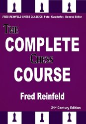 The Complete Chess Course: From Beginning to Winning Chess