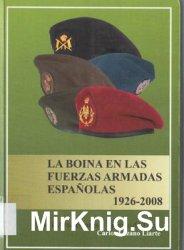 La Boina en las Fuerzas Armadas Espanolas 1926-2008
