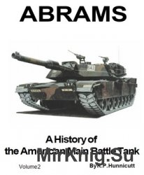 Abrams: A History of the American Main Battle Tank, Vol. 2 (Presido)