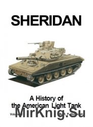 Sheridan: A History of the American Light Tank, Volume 2 (Presido)