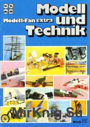 Modell und Technik (ModellFan Extra)