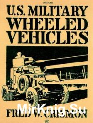 U.S. Military Wheeled Vehicles (Crestline Series)
