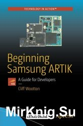 Beginning Samsung ARTIK: A Guide for Developers+code
