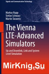 The Vienna LTE-Advanced Simulators: Up and Downlink, Link and System Level Simulation