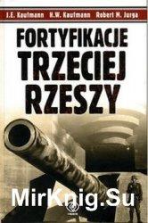 Fortyficacje Trzecej Rzeszy