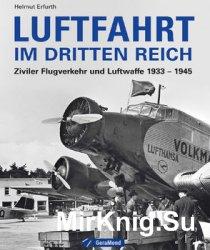Luftfahrt im Dritten Reich: Ziviler Flugverkehr und Luftwaffe 1933-1945
