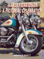Harley-Davidson: A Pictorial Celebration