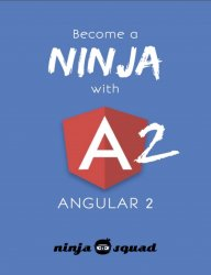 Become A Ninja With Angular 2