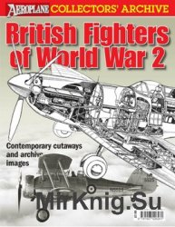 British Fighters of World War 2 (Aeroplane Collector's Archive)