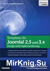 Templates fur Joomla! 2.5 und 3.X - Design und Implementierung